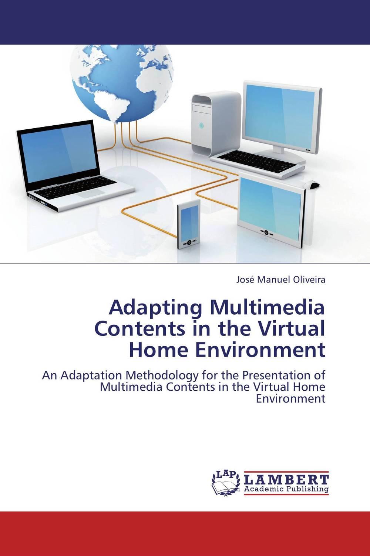 Adapting Multimedia Contents in the Virtual Home Environment кальсоны user кальсоны