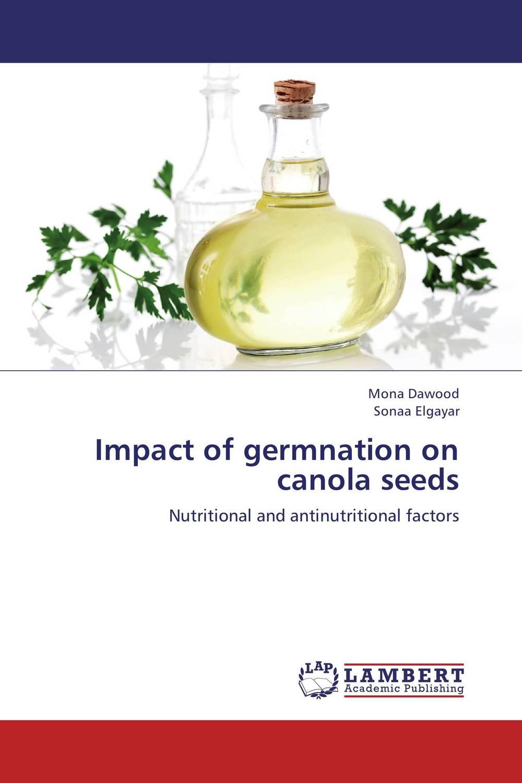 Impact of germnation on canola seeds high acid olive oil