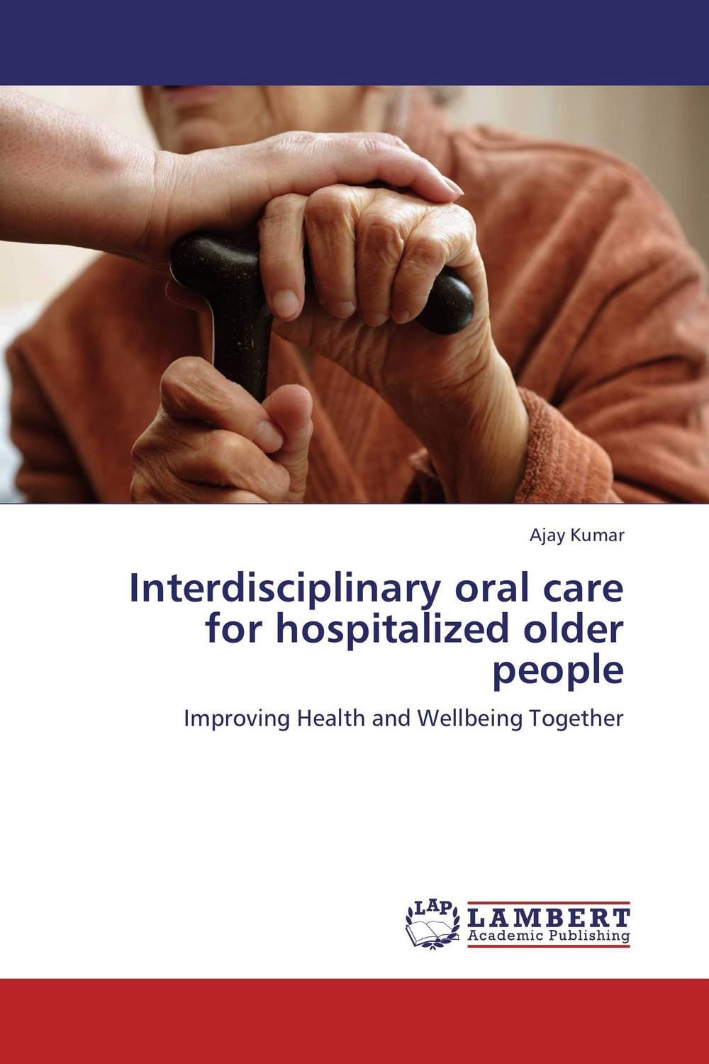Interdisciplinary oral care for hospitalized older people jenefer philp focus on oral interaction