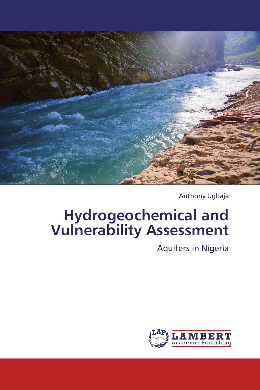 Hydrogeochemical and Vulnerability Assessment correlation among