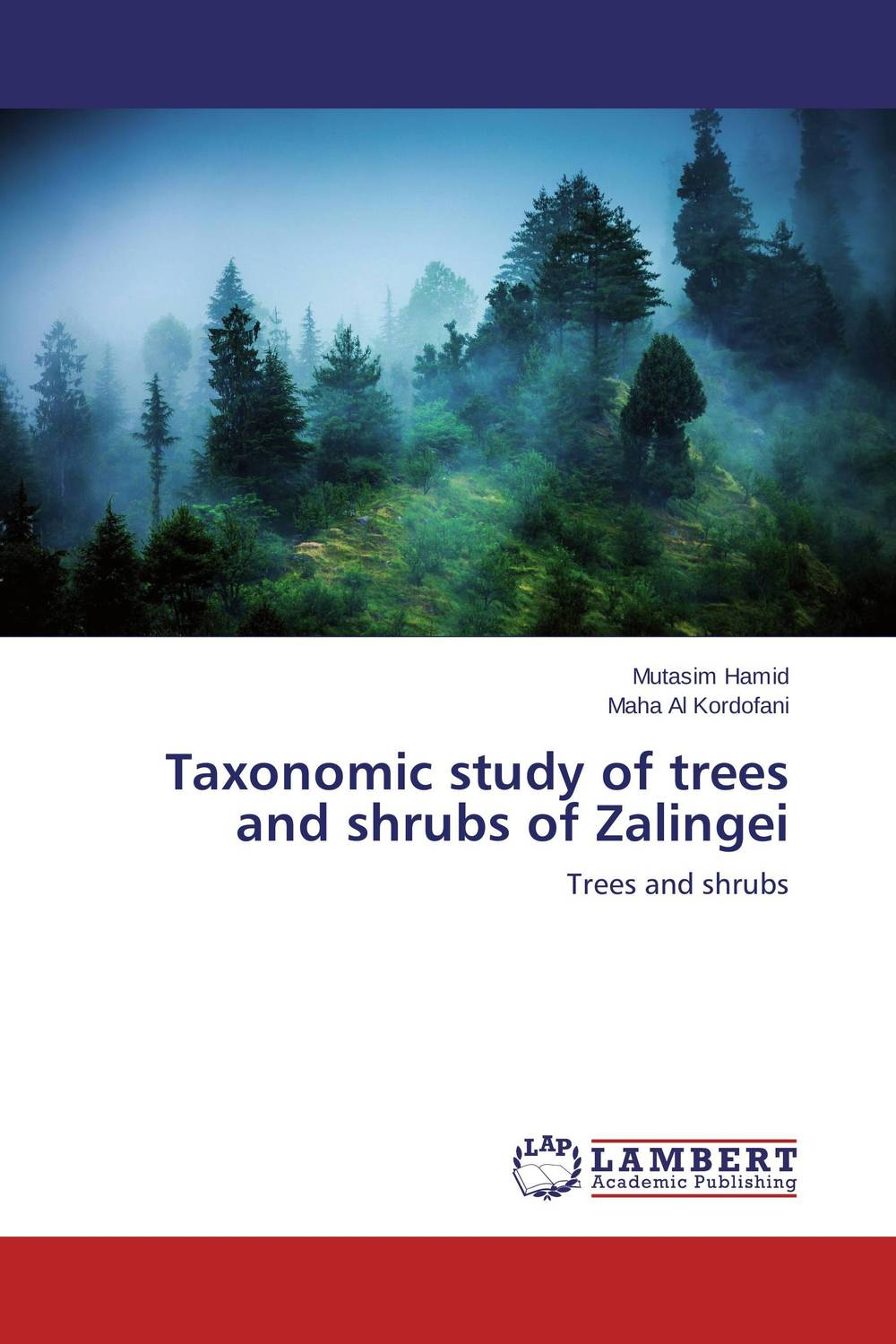 Taxonomic study of trees and shrubs of Zalingei the trees trees the garden of jane delawney lp