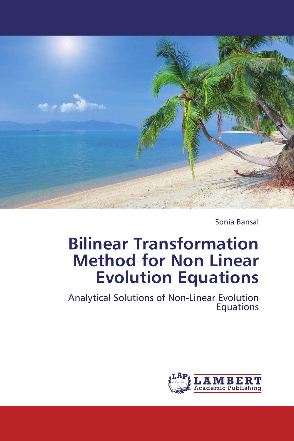 Bilinear Transformation Method for Non Linear Evolution Equations evolution equations and applications