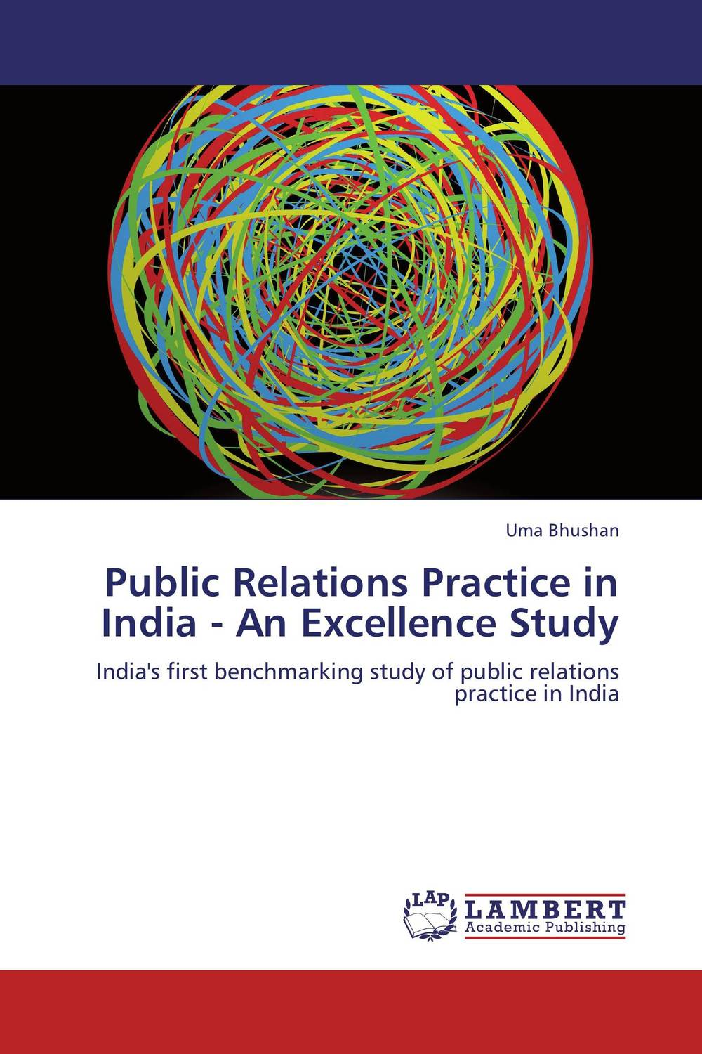 Public Relations Practice in India - An Excellence Study public relations science management