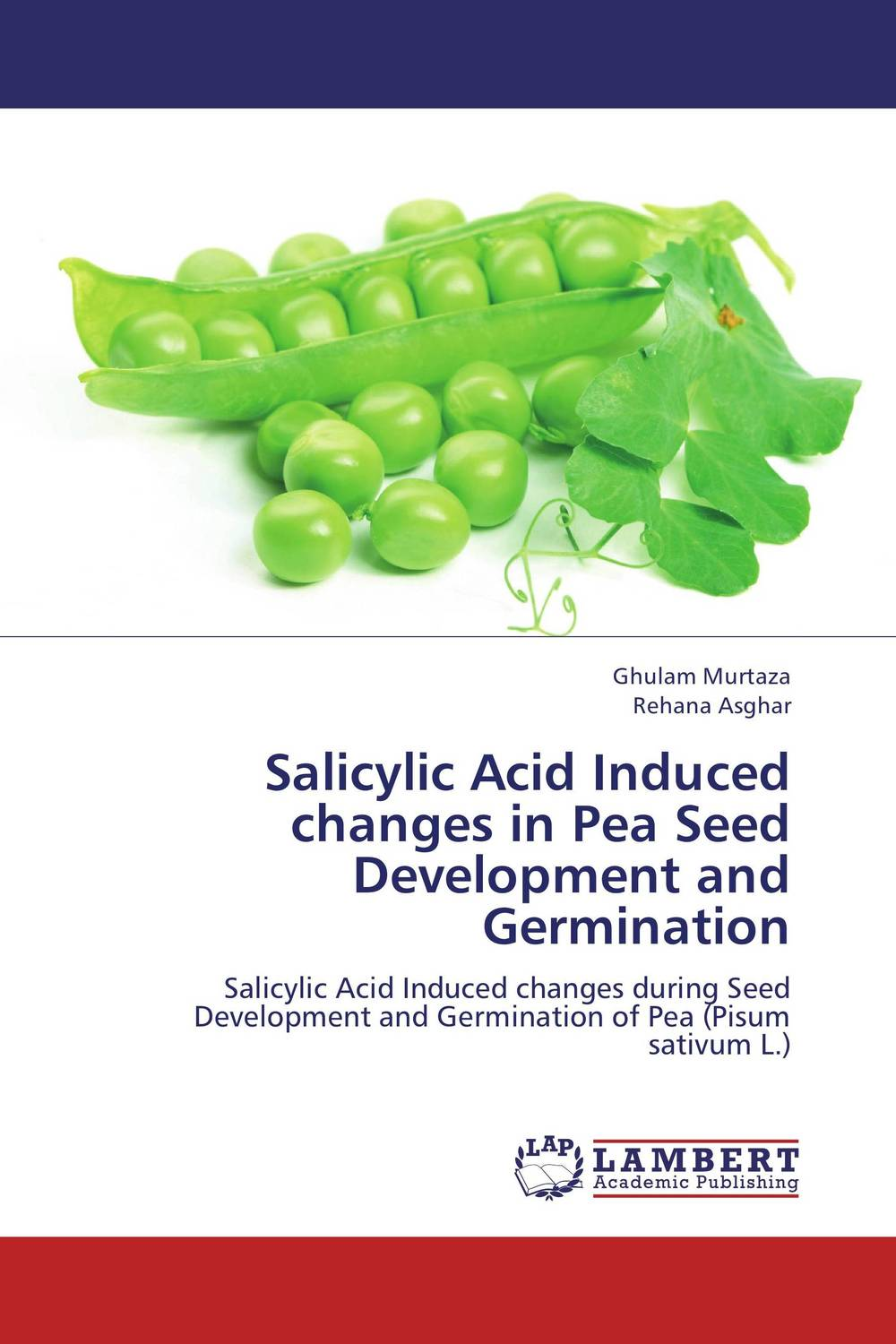 Salicylic Acid Induced changes in Pea Seed Development and Germination kazi rifat ahmed simu akter and kushal roy alternative development loom by reason of natural changes