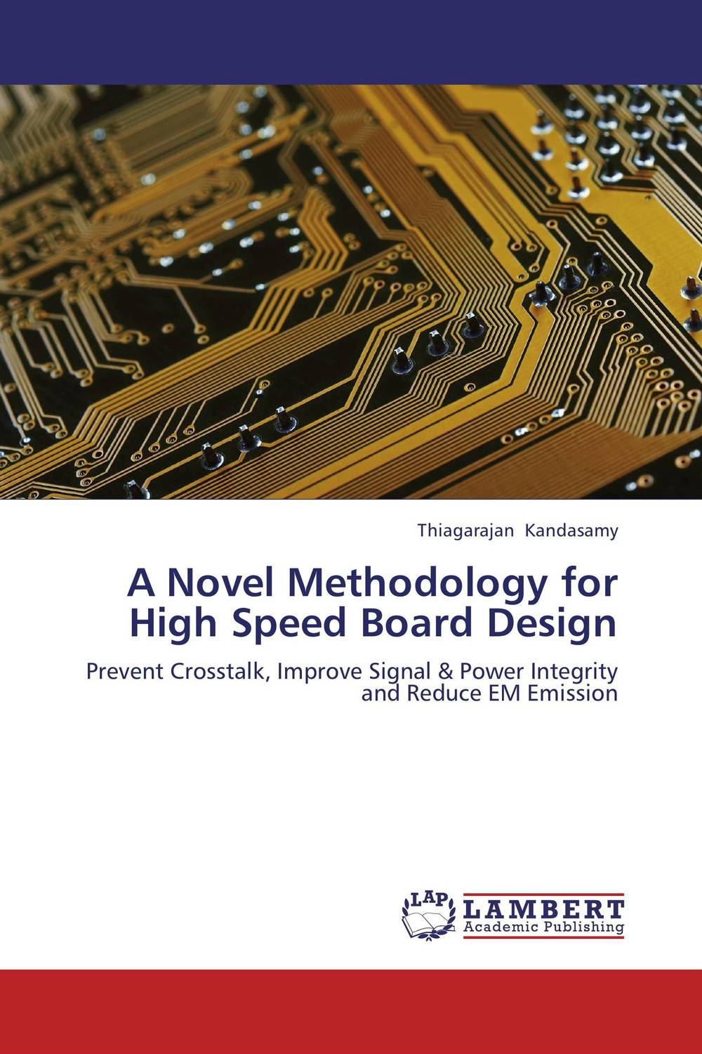 A Novel Methodology for High Speed Board Design