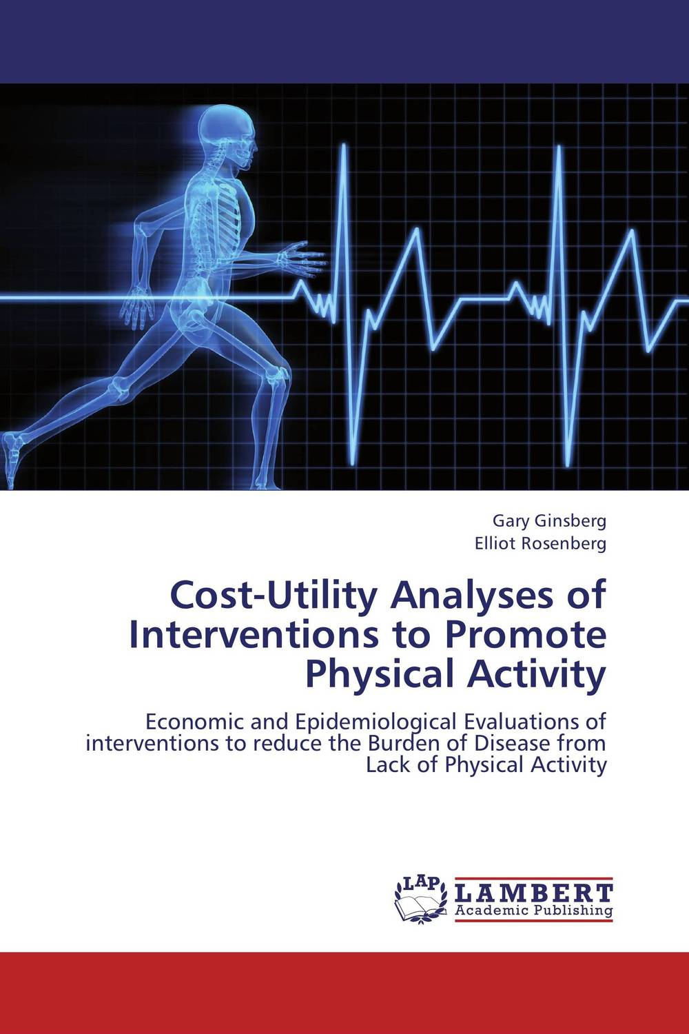 Cost-Utility Analyses of Interventions to Promote Physical Activity effective interventions for managing overweight and obesity in adults