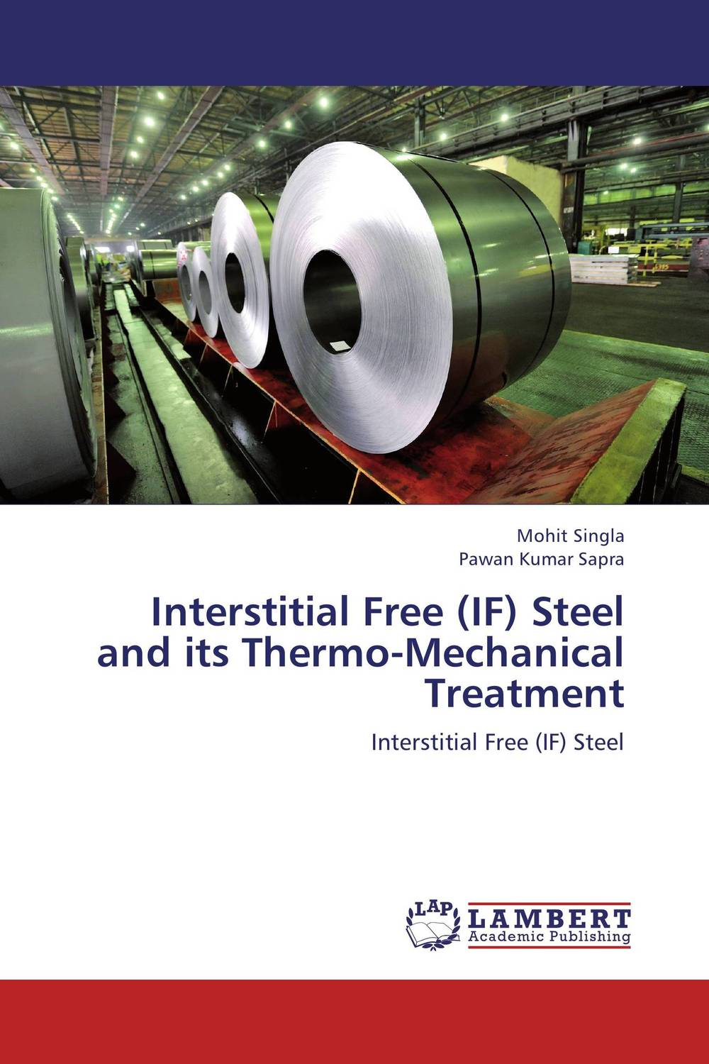 Interstitial Free (IF) Steel and its Thermo-Mechanical Treatment formability