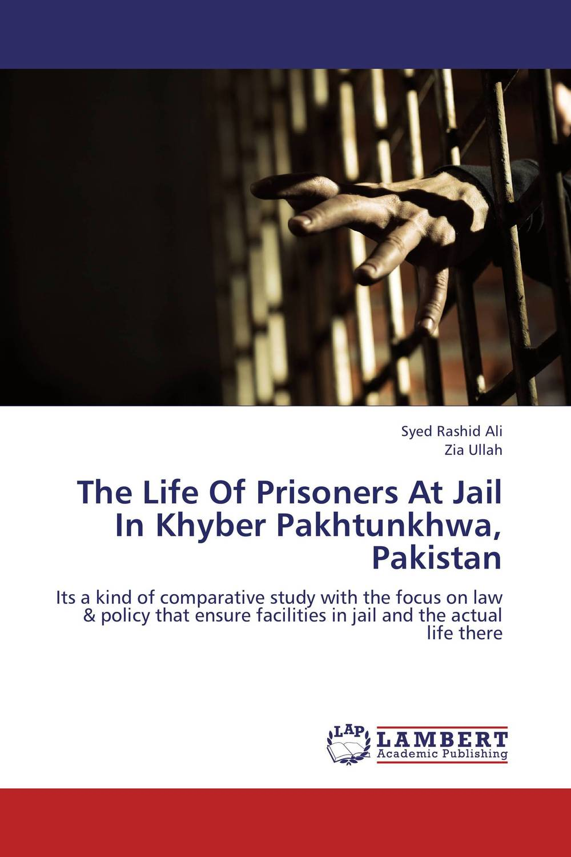 цена на The Life Of Prisoners At Jail In Khyber Pakhtunkhwa, Pakistan