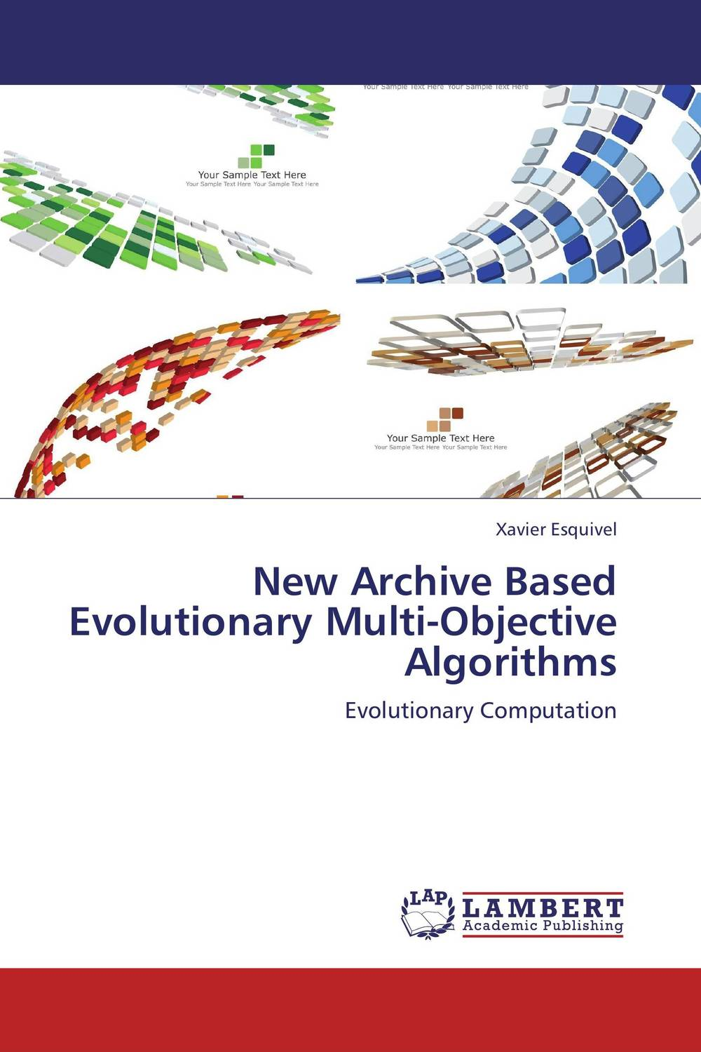 New Archive Based Evolutionary Multi-Objective Algorithms pso based evolutionary learning