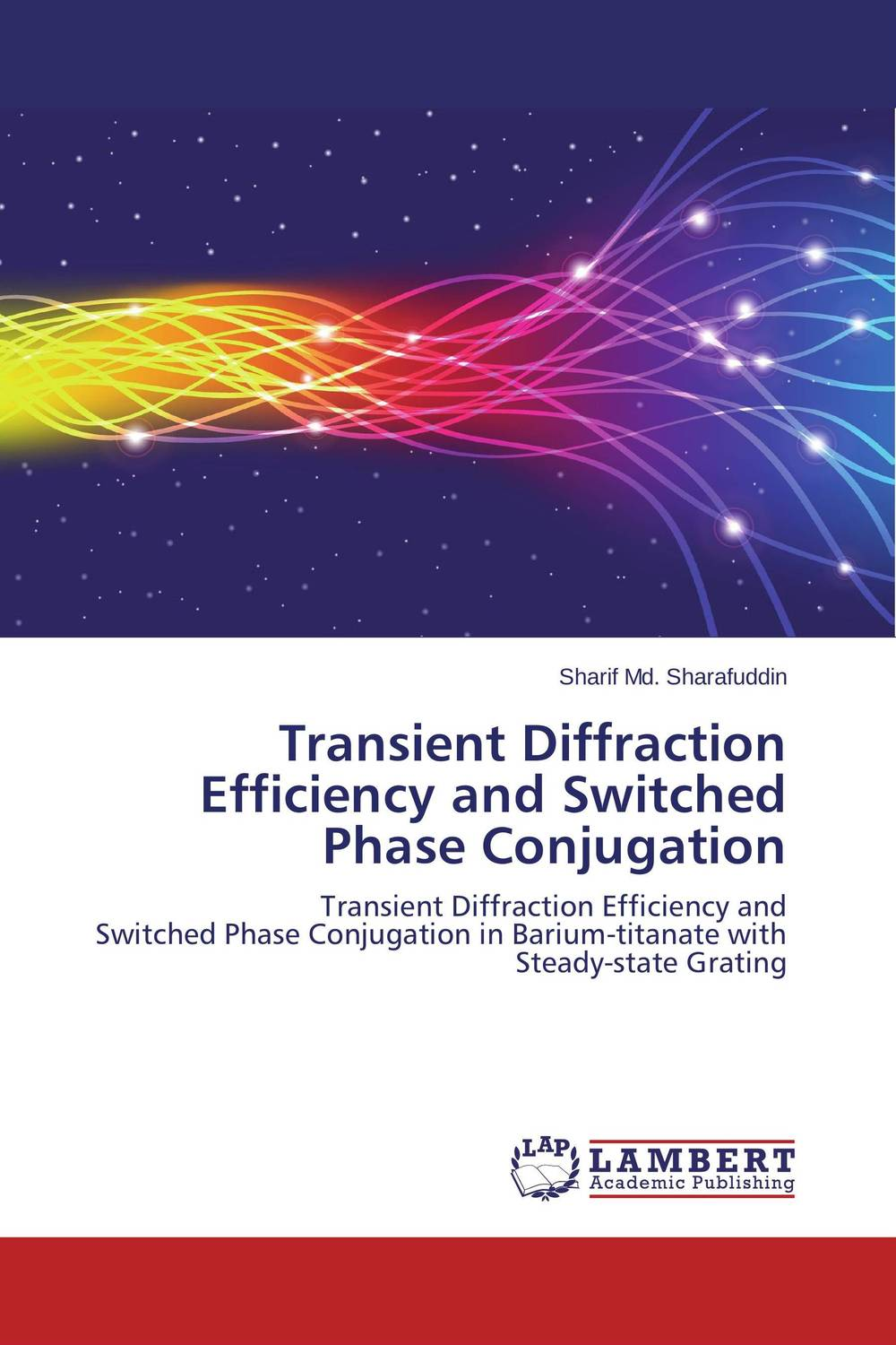 Transient Diffraction Efficiency and Switched Phase Conjugation