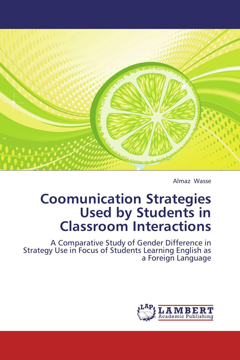 Coomunication Strategies Used by Students in Classroom Interactions problems face arabic and english foreign language students