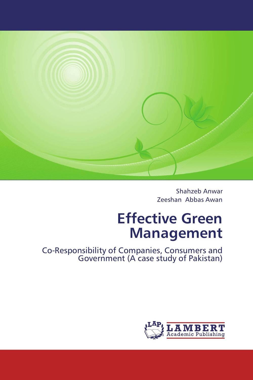 Effective Green Management shahzeb anwar and zeeshan abbas awan effective green management