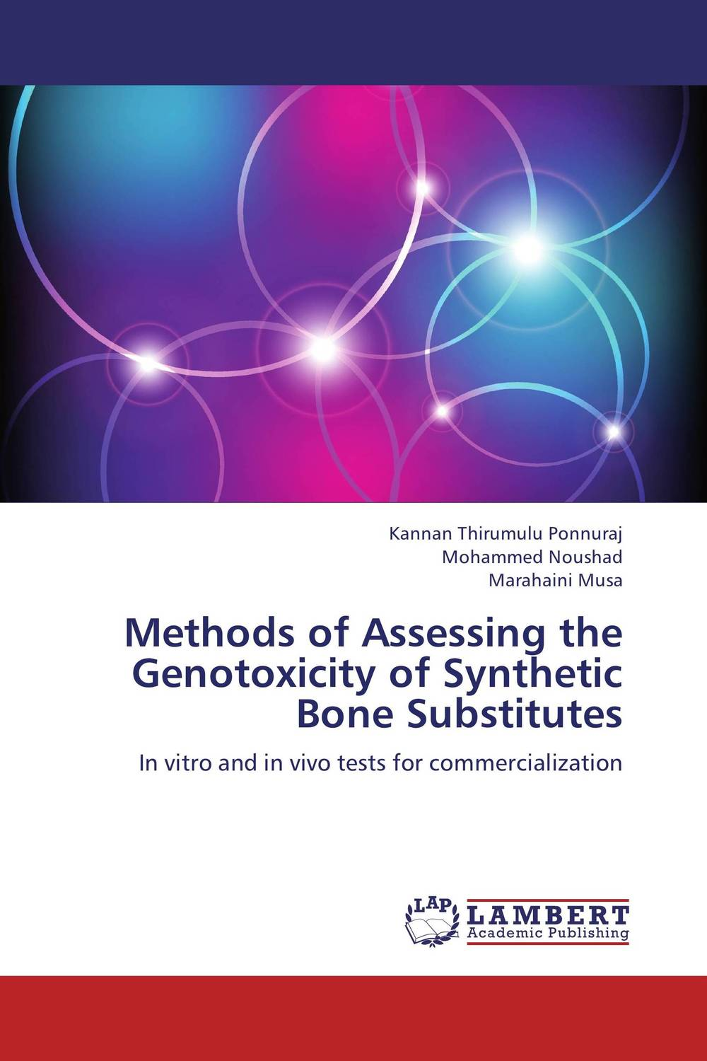 Methods of Assessing the Genotoxicity of Synthetic Bone Substitutes belousov a security features of banknotes and other documents methods of authentication manual денежные билеты бланки ценных бумаг и документов