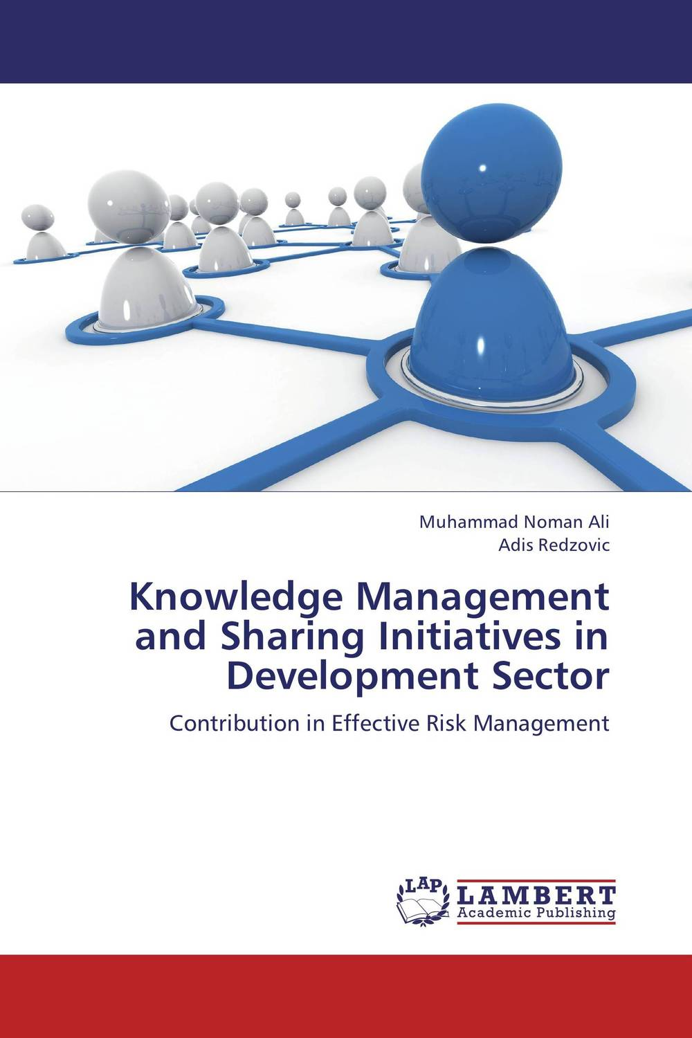 Knowledge Management and Sharing Initiatives in Development Sector