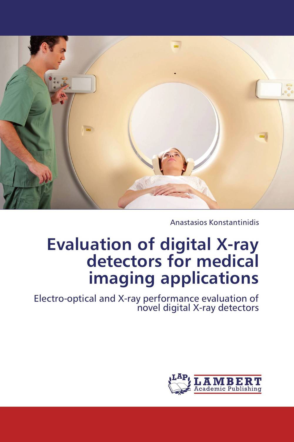 Evaluation of digital X-ray detectors for medical imaging applications