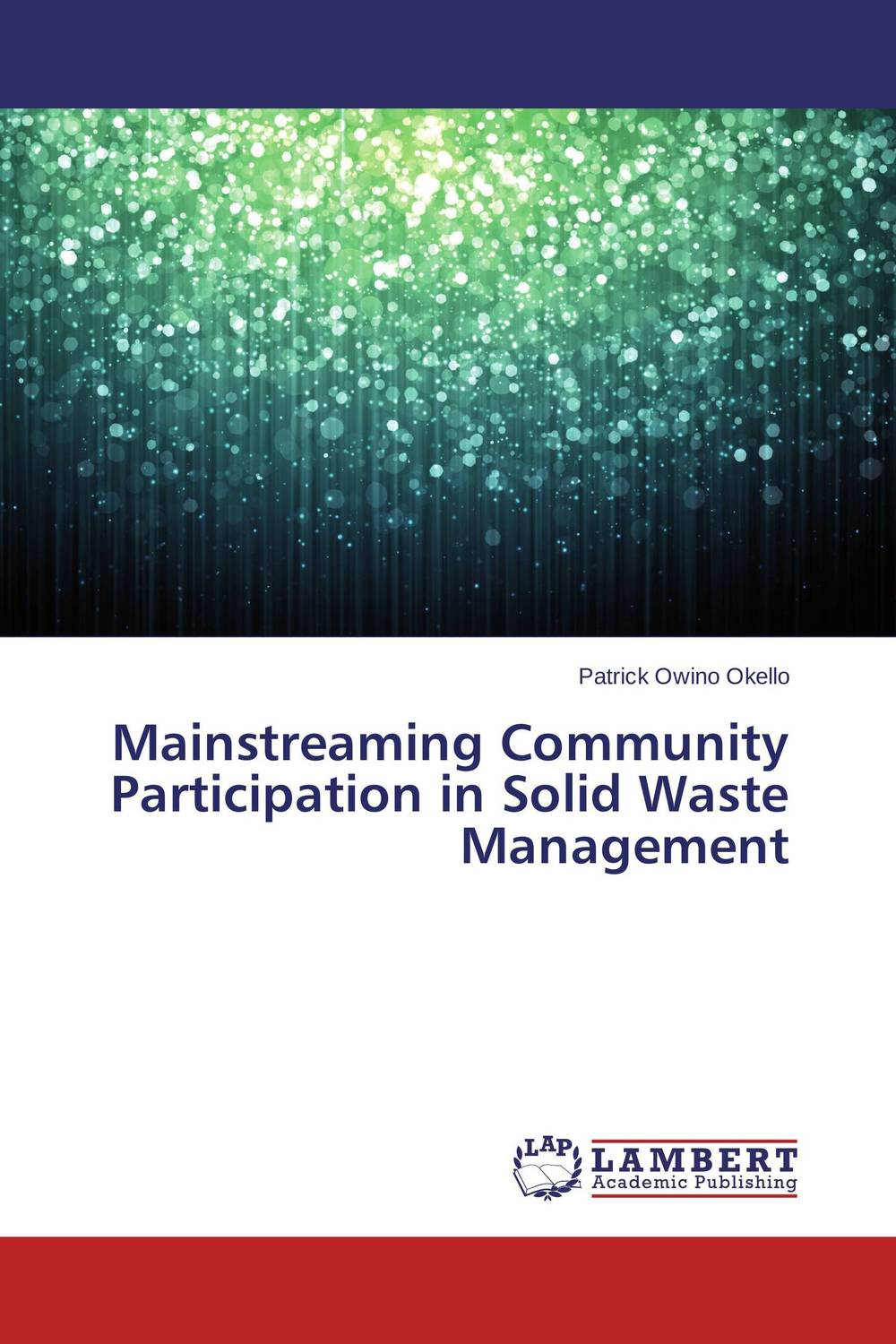 Mainstreaming Community Participation in Solid Waste Management urban infrastructure for solid waste management