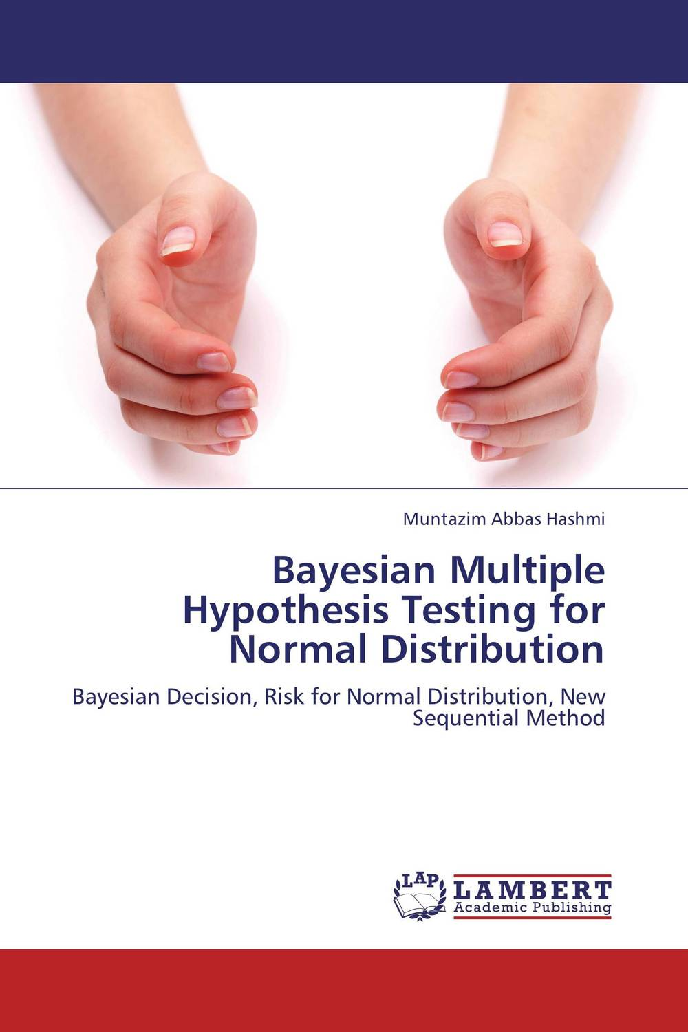 Bayesian Multiple Hypothesis Testing for Normal Distribution