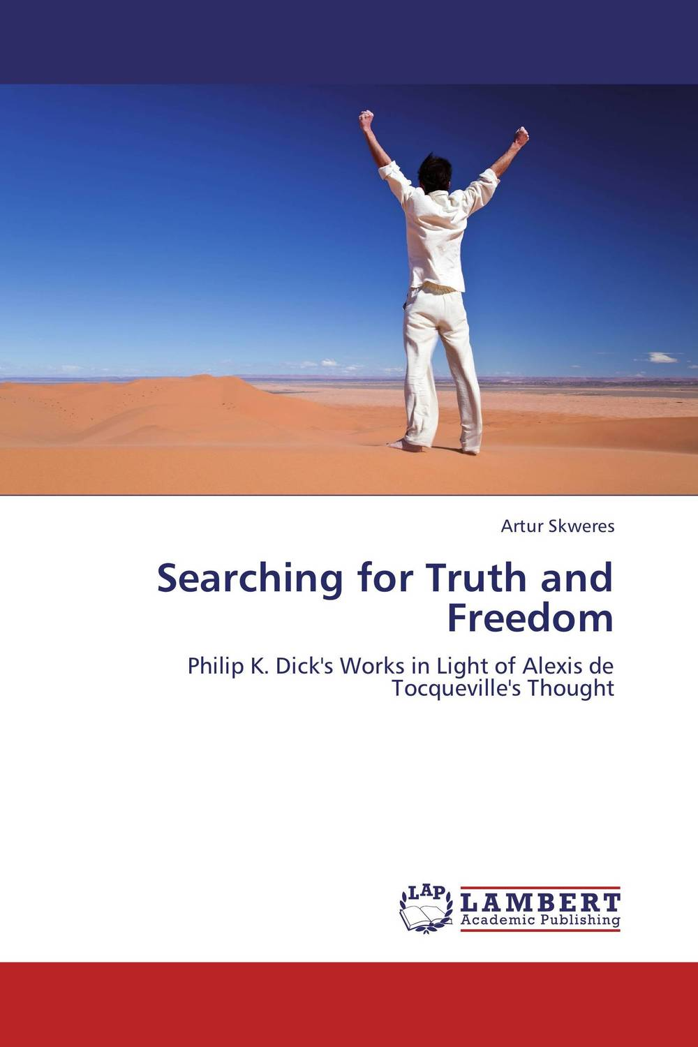 Searching for Truth and Freedom literature and its writers a compact introduction to fiction poetry and drama