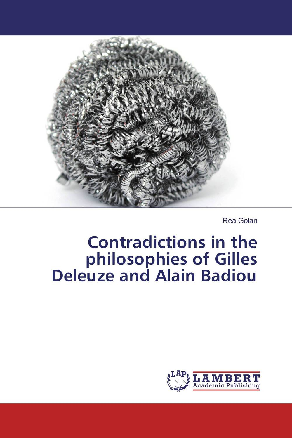 Contradictions in the philosophies of Gilles Deleuze and Alain Badiou philosophical issues in psychiatry iv