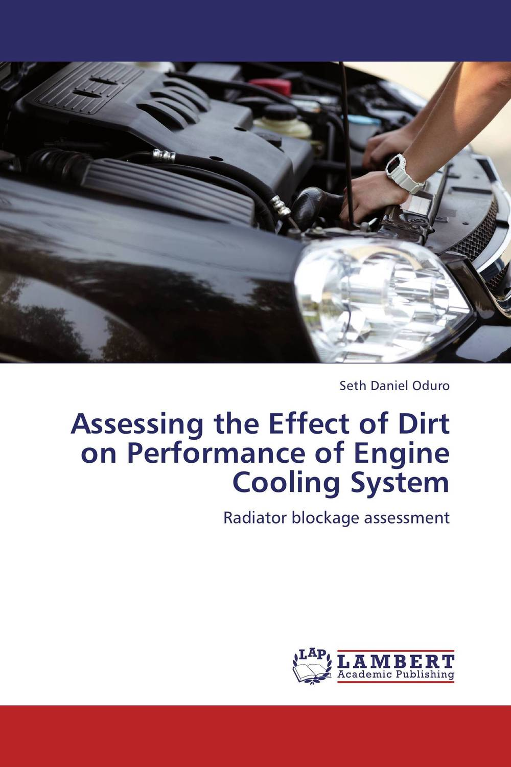 Assessing the Effect of Dirt on Performance of Engine Cooling System effect of cooling procedures over linear dimensional changes in pmma
