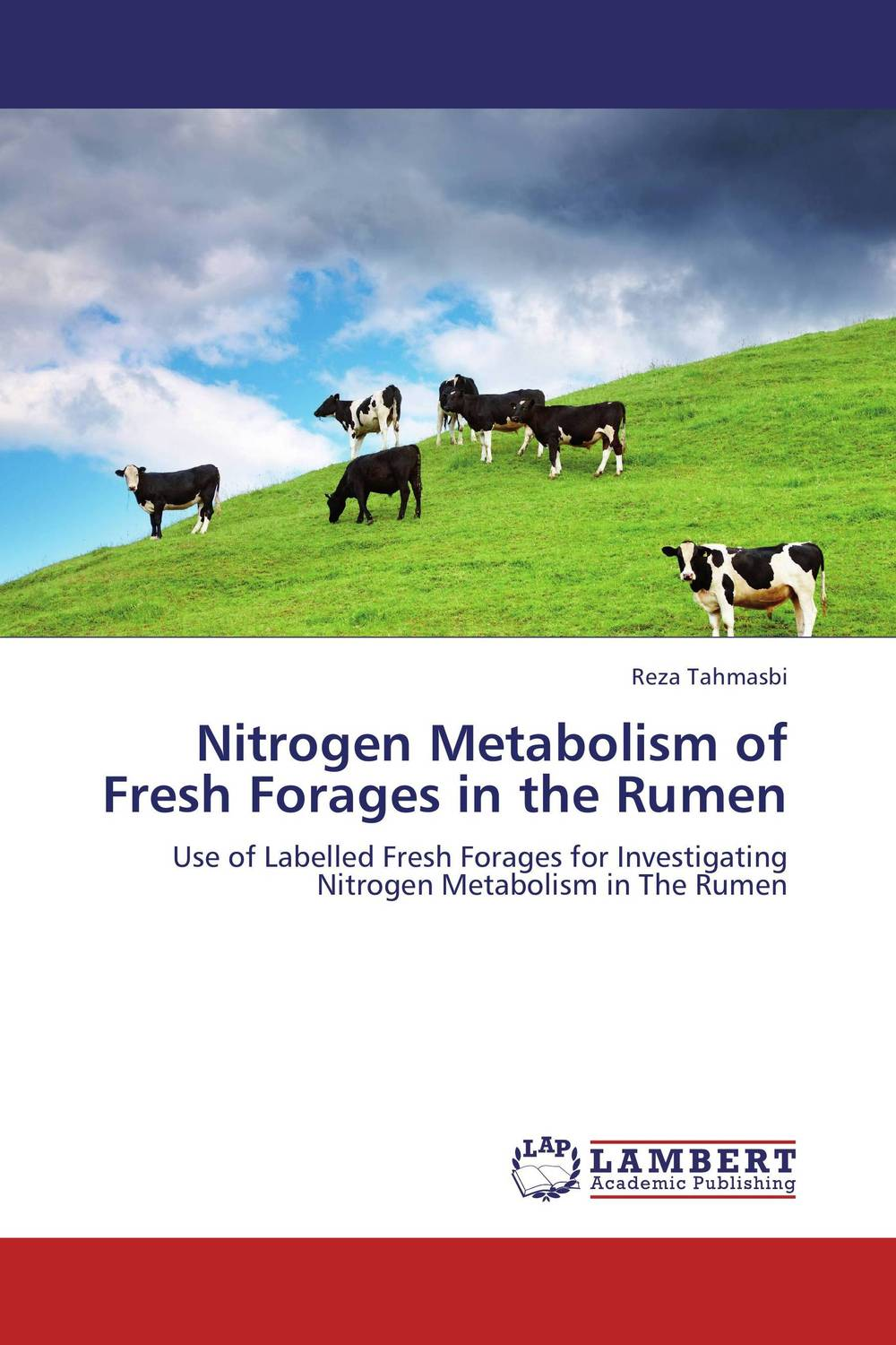 Nitrogen Metabolism of Fresh Forages in the Rumen diet selection using the nutritive value of forages