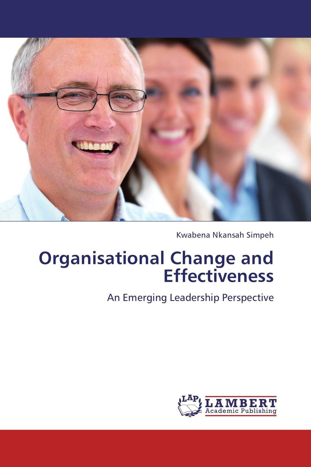 Organisational Change and Effectiveness
