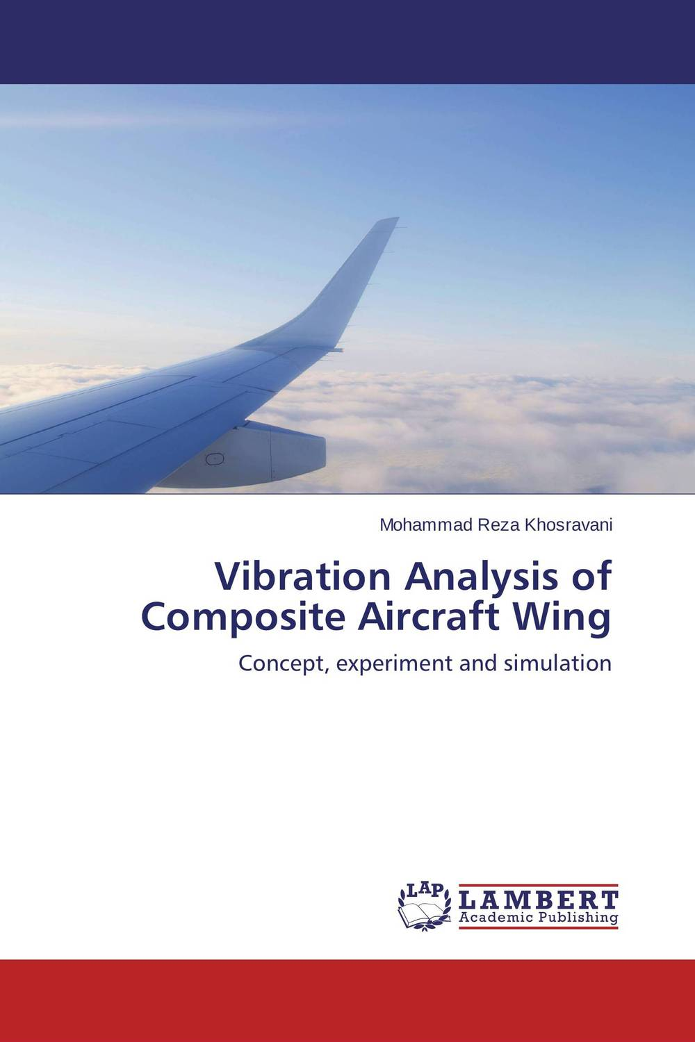 Vibration Analysis of Composite Aircraft Wing computational modeling of damage and fracture in composite materials