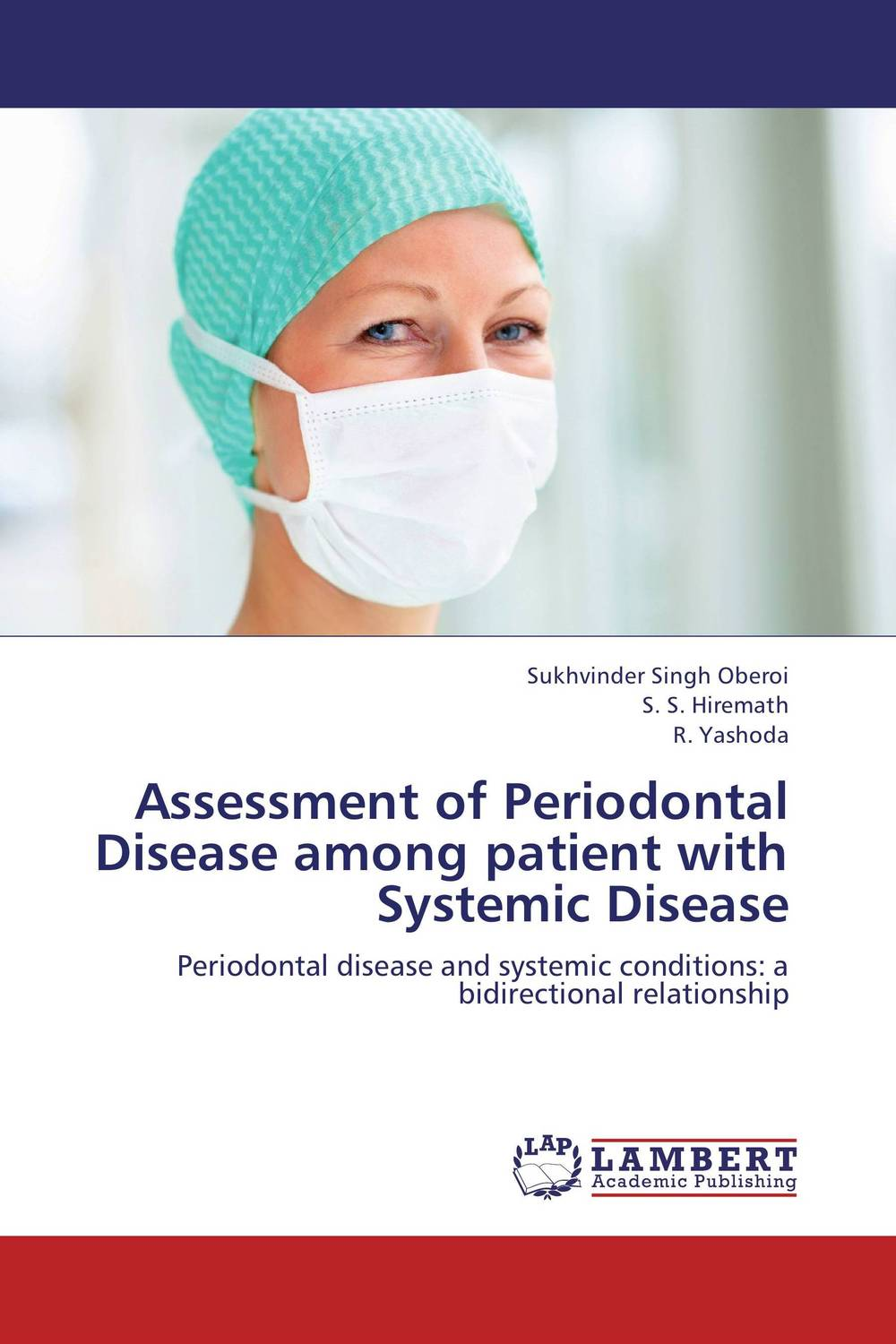 Assessment of Periodontal Disease among patient with Systemic Disease new arrival classification of periodontal diseases teeth model dental patient communication model process of periodontal disease