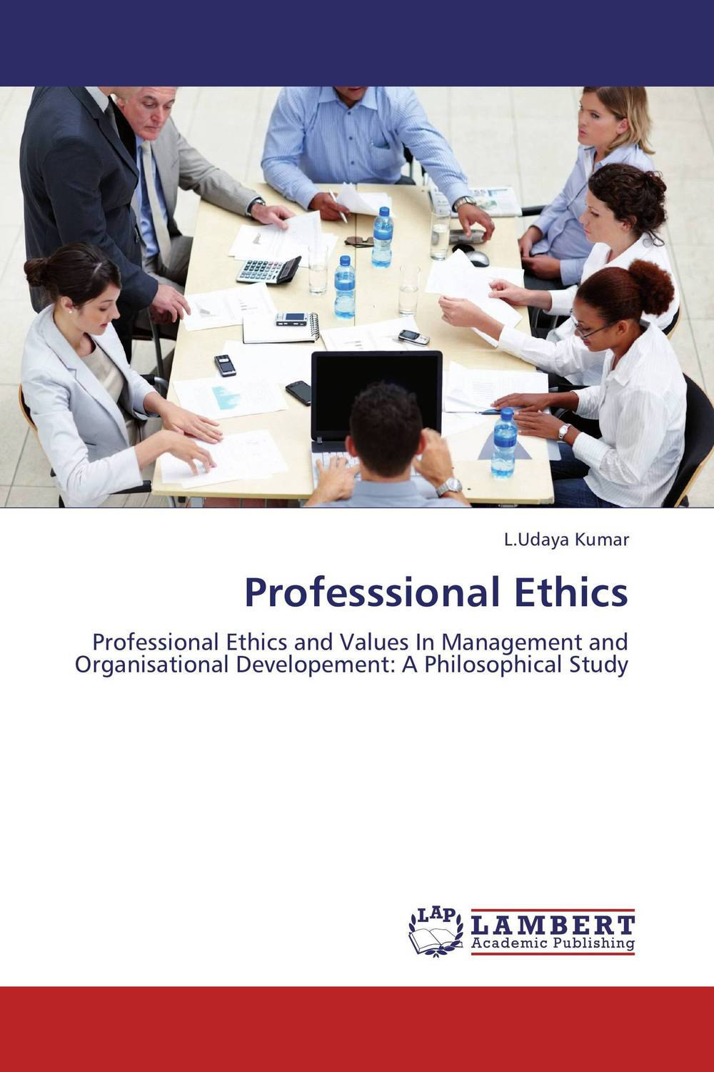 Professsional Ethics the application of global ethics to solve local improprieties