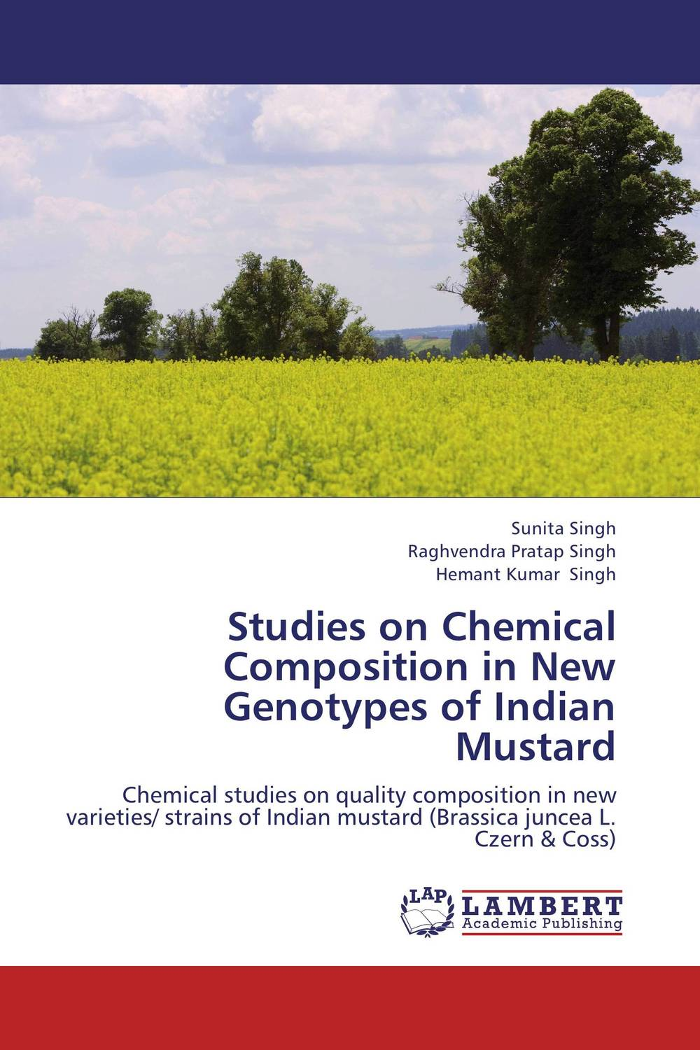 Studies on Chemical Composition in New Genotypes of Indian Mustard subodh kumar and rakesh kumar response of organic nutrition and nitrogen on mustard brassica juncea