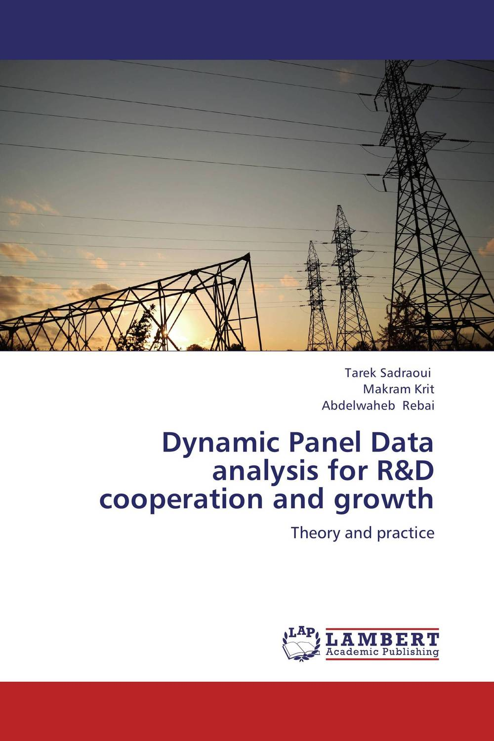 Dynamic Panel Data analysis for R&D cooperation and growth t omay energy consumption and economic growth evidence from nonlinear panel cointegration and causality tests