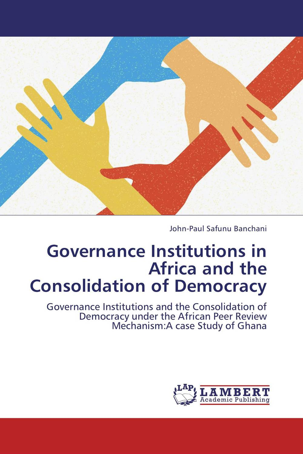 Governance Institutions in Africa and the Consolidation of Democracy viruses infecting yam in ghana togo and benin in west africa