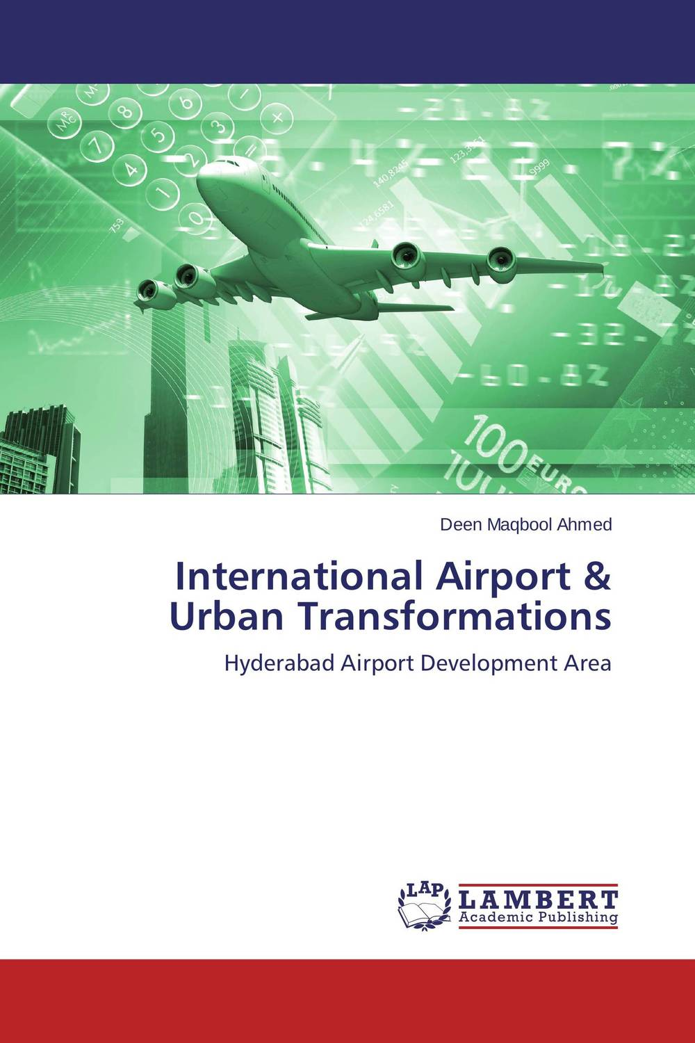 International Airport & Urban Transformations the intensity of urban residential land use and land values