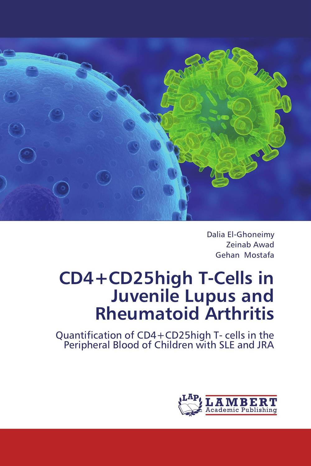 CD4+CD25high T-Cells in Juvenile Lupus and  Rheumatoid Arthritis cd диск the doors when you re strange a film about the doors songs from the motion picture 1 cd