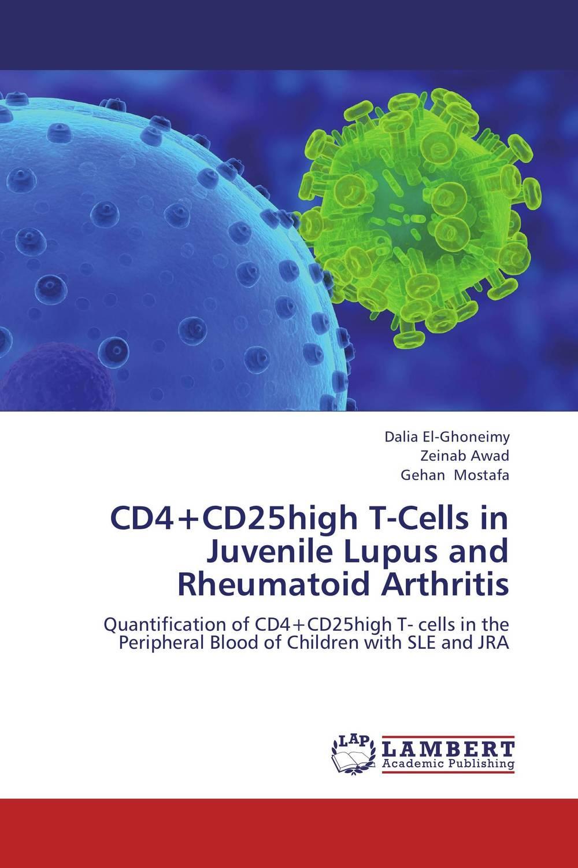 CD4+CD25high T-Cells in Juvenile Lupus and  Rheumatoid Arthritis cd диск coldplay a head full of dreams 1 cd