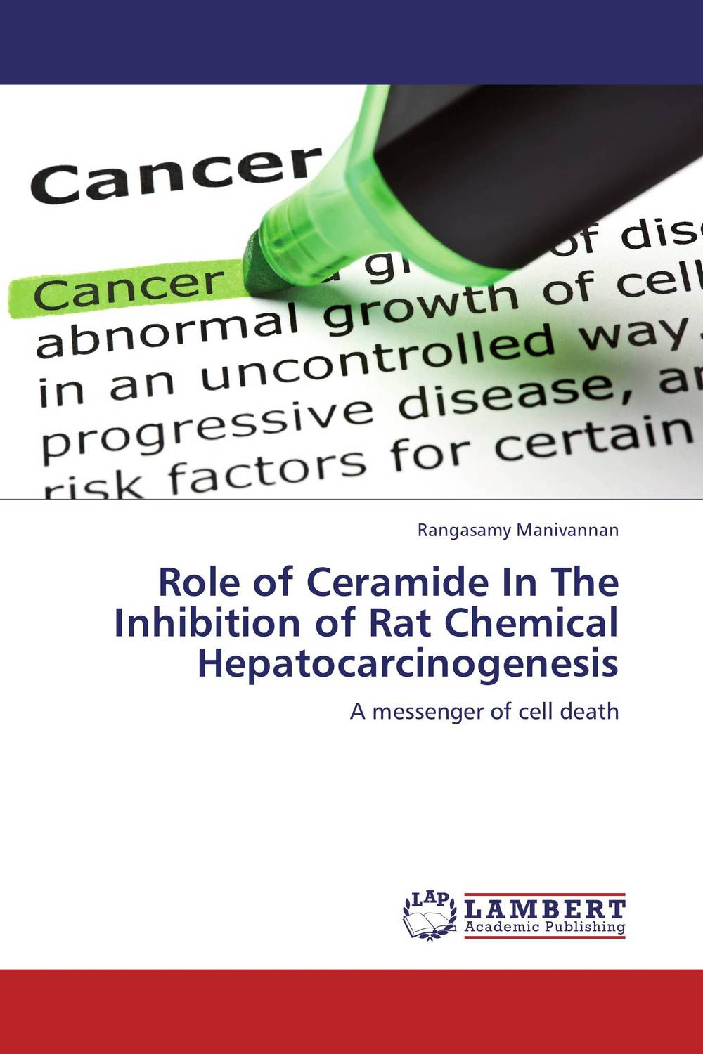Role of Ceramide In The Inhibition of Rat Chemical Hepatocarcinogenesis a role of tec a non receptor tyrosine kinase as apoptotic regulator