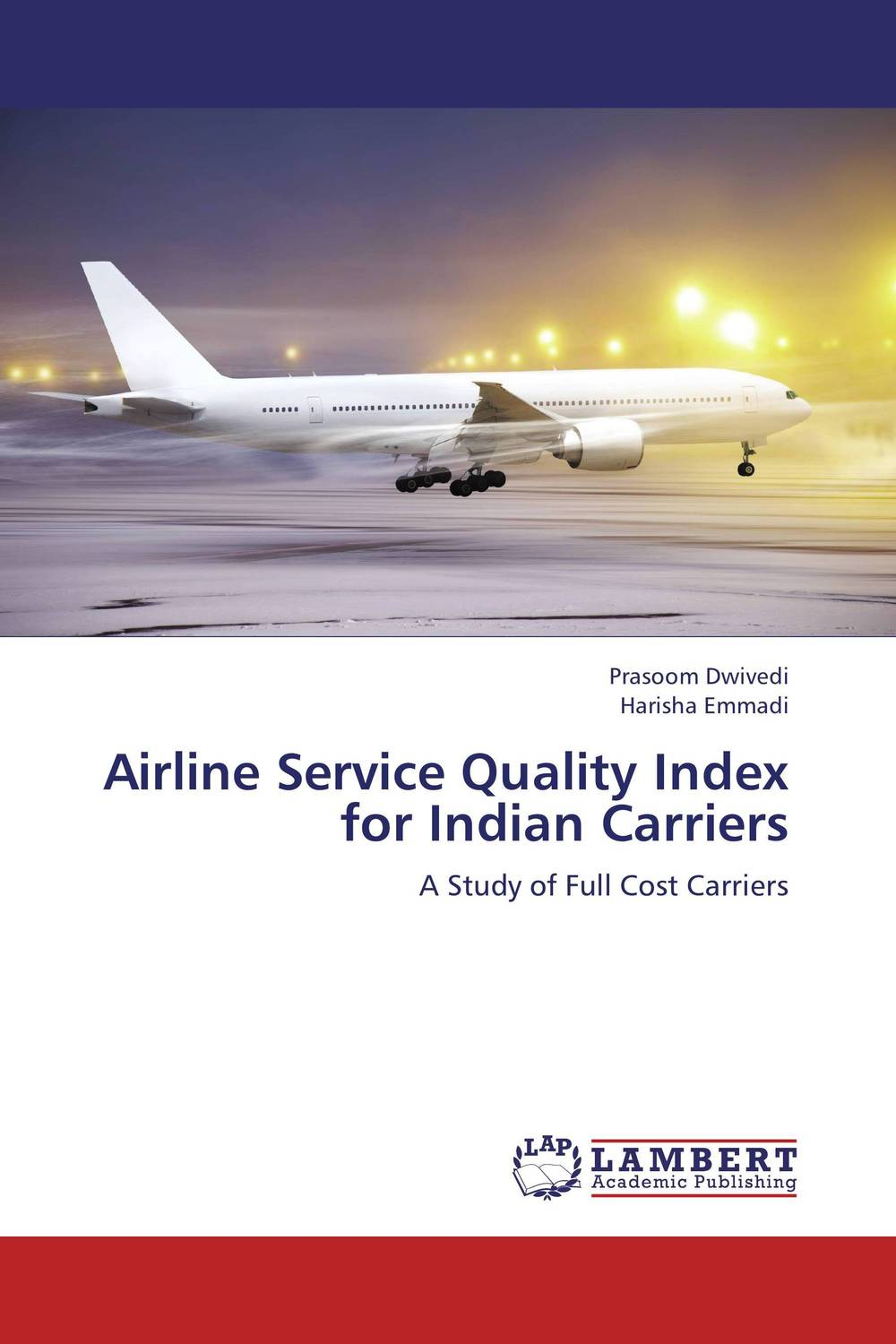 Airline Service Quality Index for Indian Carriers giacomo copani service business models in the machine tool industry