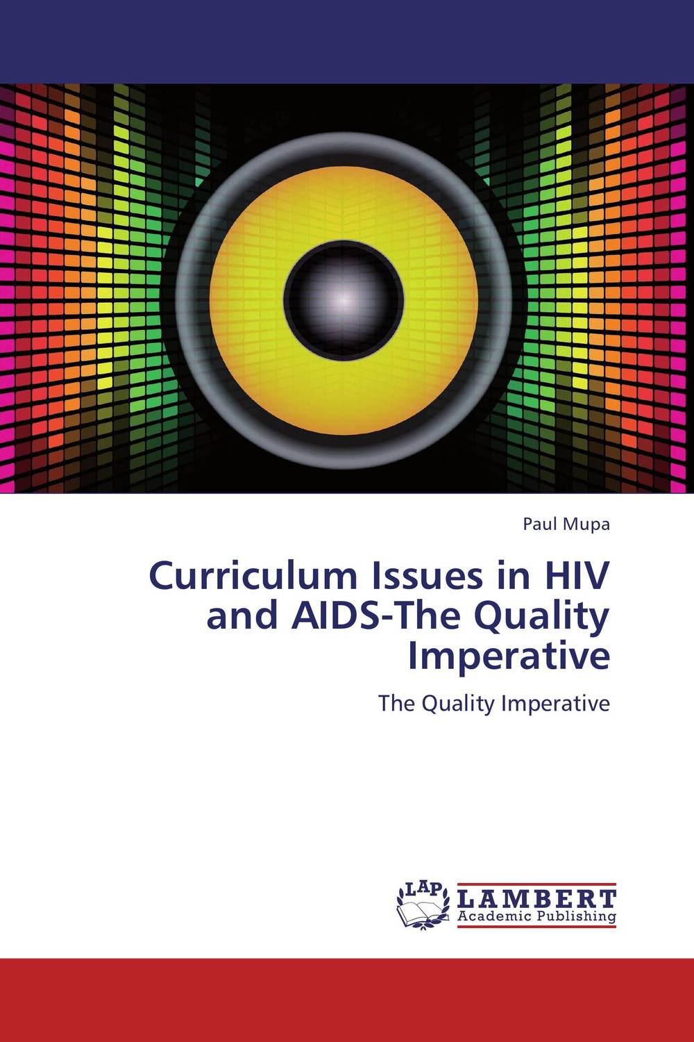 Curriculum Issues in HIV and AIDS-The Quality Imperative chidozie mbada and yewande ogunmoyole exercise capacity and health related quality of life in hiv aids