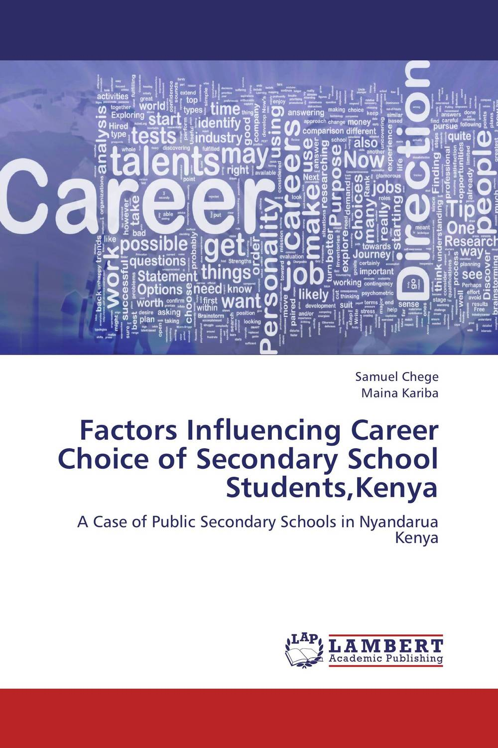 Factors Influencing Career Choice of Secondary School Students,Kenya agus immanuel a study on career choice