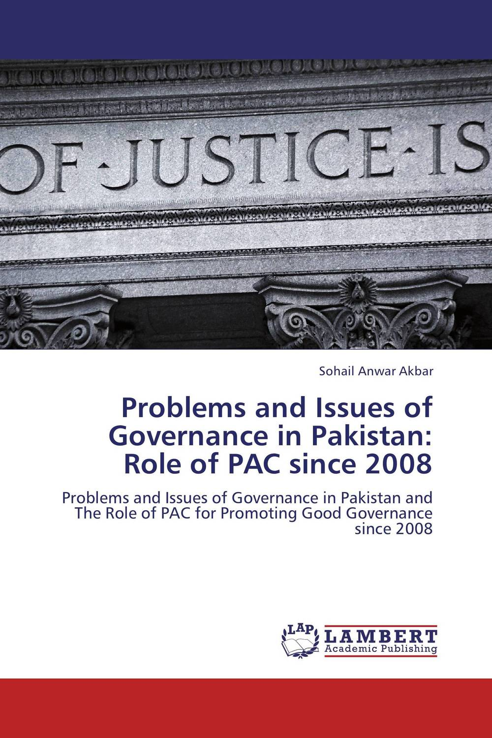 Problems and Issues of Governance in Pakistan: Role of PAC since 2008 corporate governance and firm value