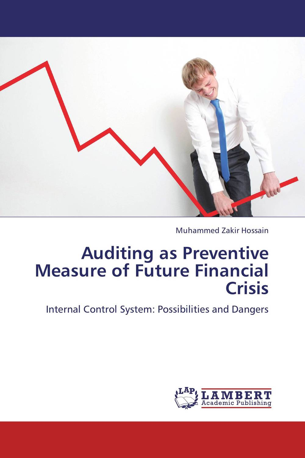 Auditing as Preventive Measure of Future Financial Crisis