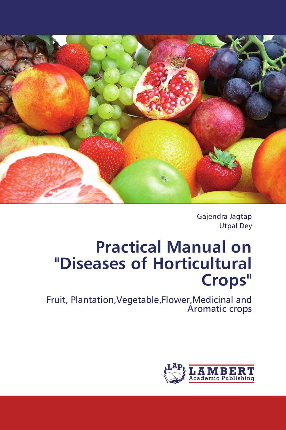 Practical Manual on Diseases of Horticultural Crops belousov a security features of banknotes and other documents methods of authentication manual денежные билеты бланки ценных бумаг и документов