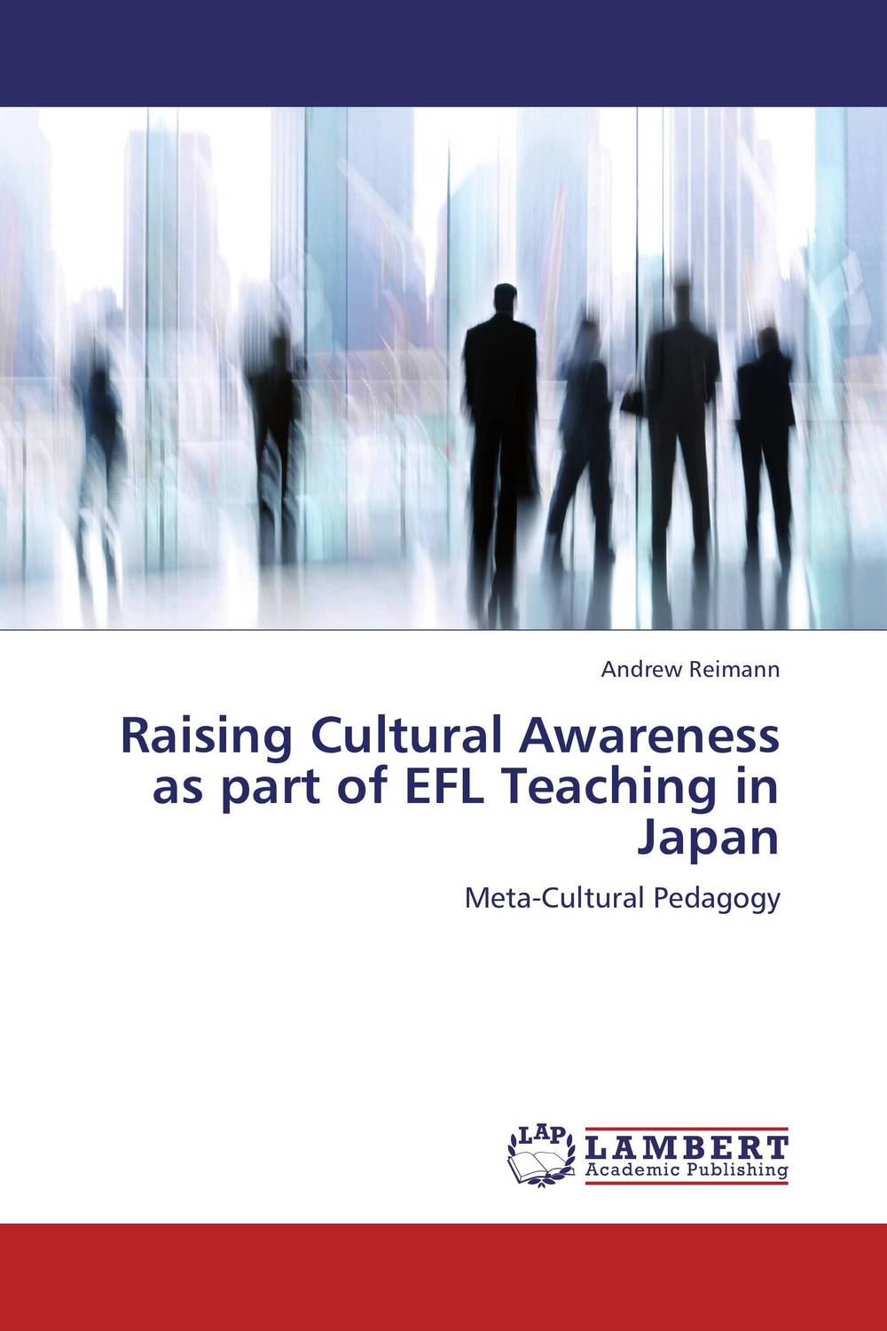 Raising Cultural Awareness as part of EFL Teaching in Japan the role of ict in the teaching of english as a foreign language efl