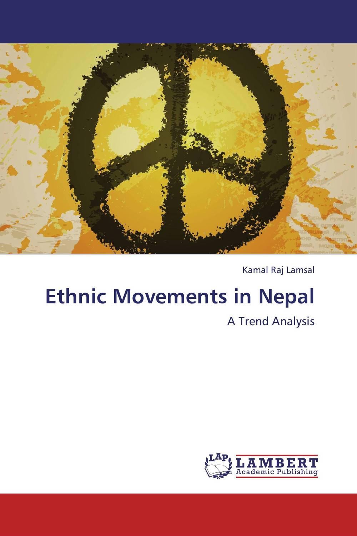 Ethnic Movements in Nepal mohammad qasim wafayezada ethnic politics and peacebuilding in afghanistan