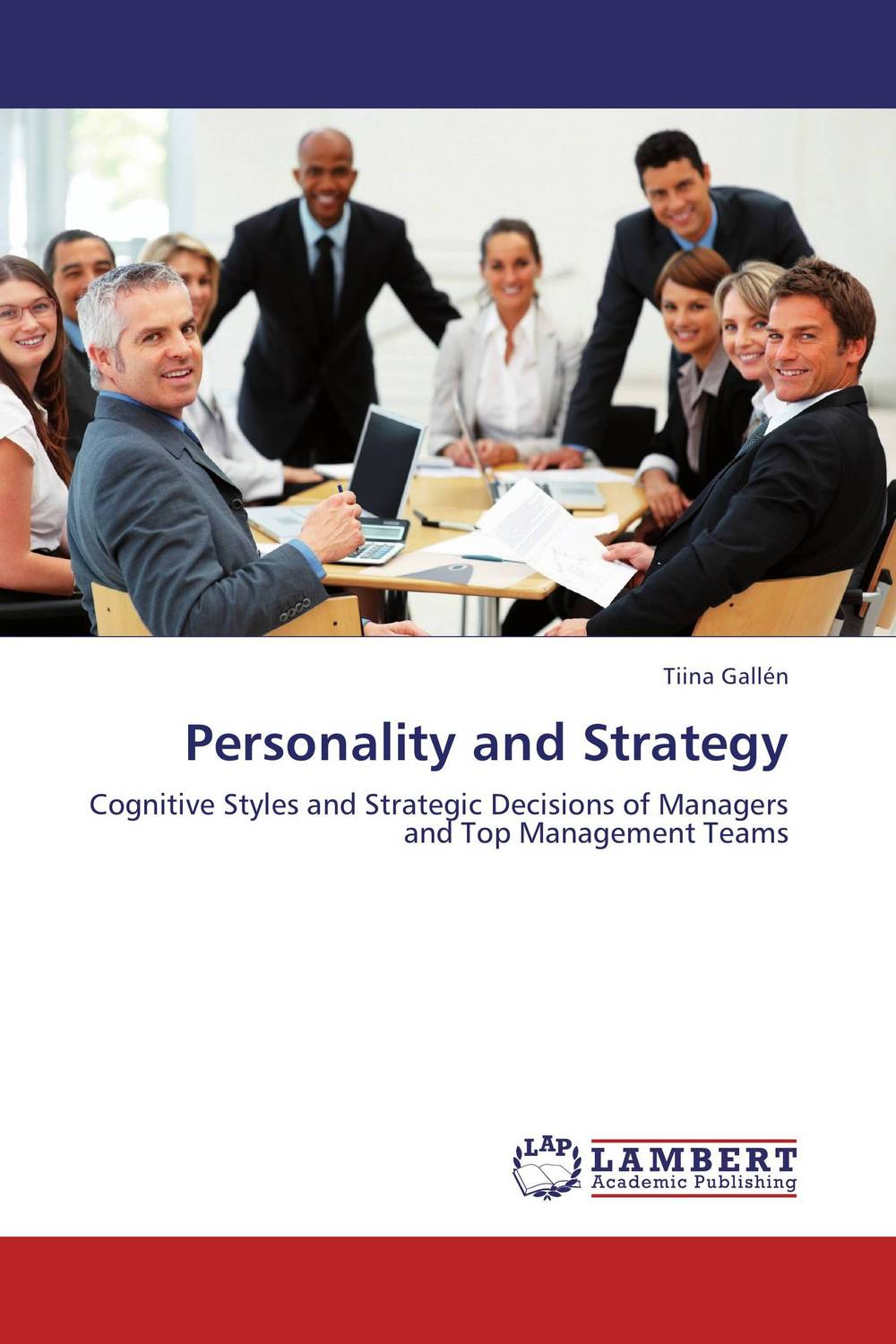 Personality and Strategy the relationship between top managers and project managers