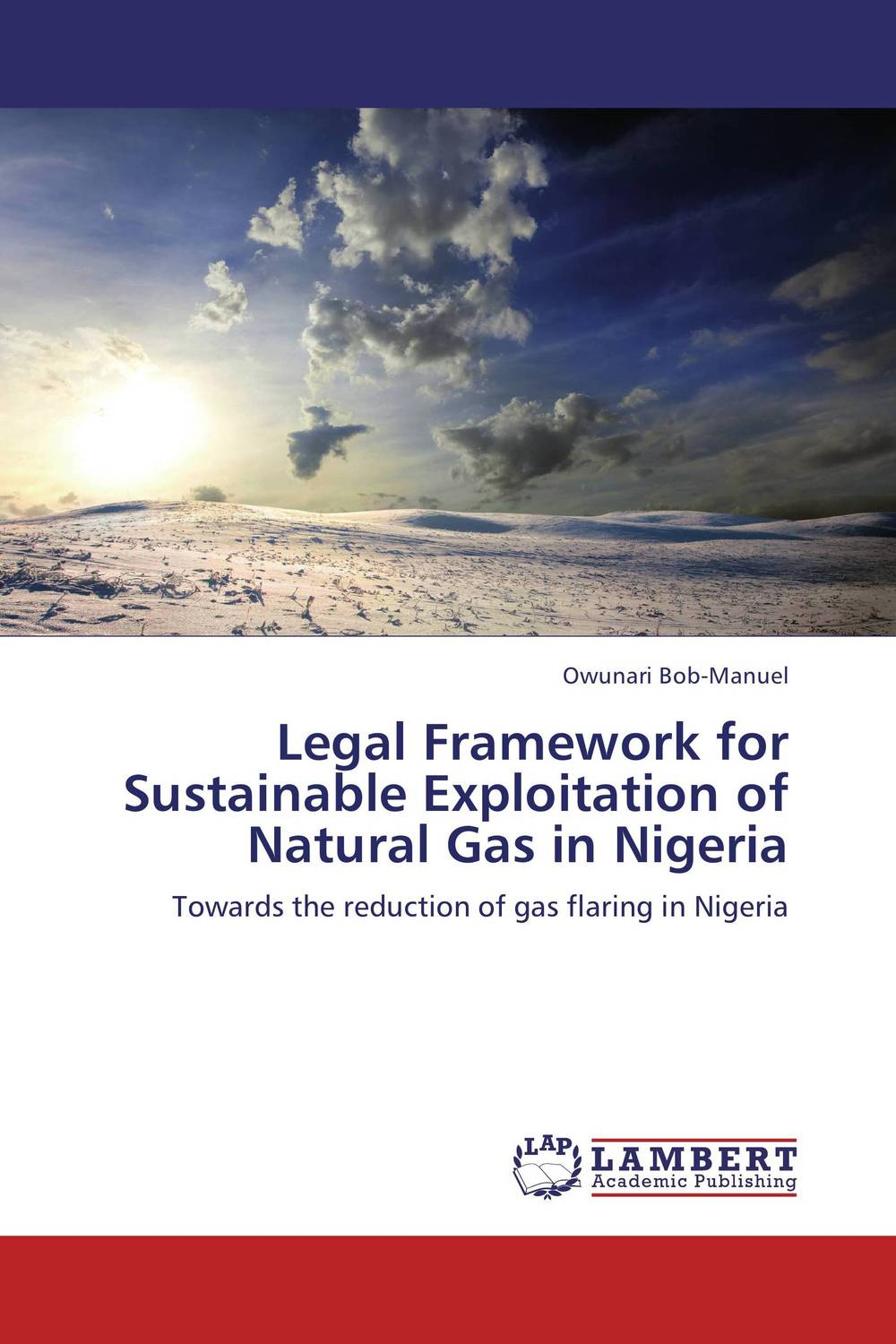 Legal Framework for Sustainable Exploitation of Natural Gas in Nigeria dearomatization of crude oil