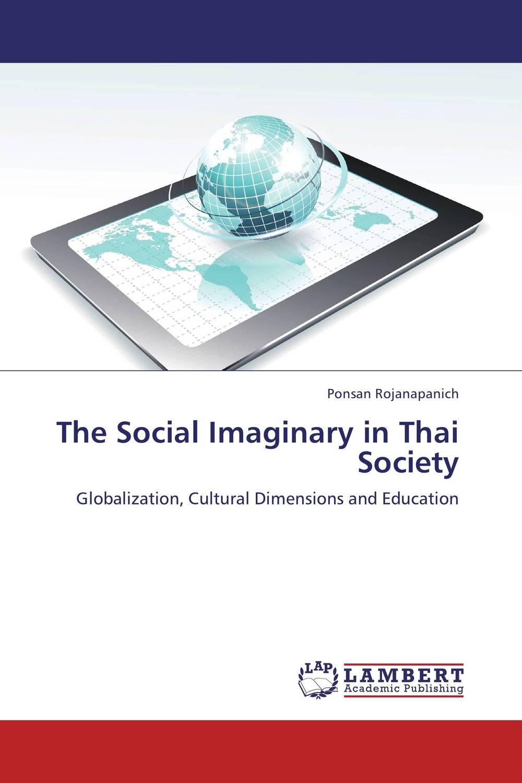 где купить The Social Imaginary in Thai Society по лучшей цене