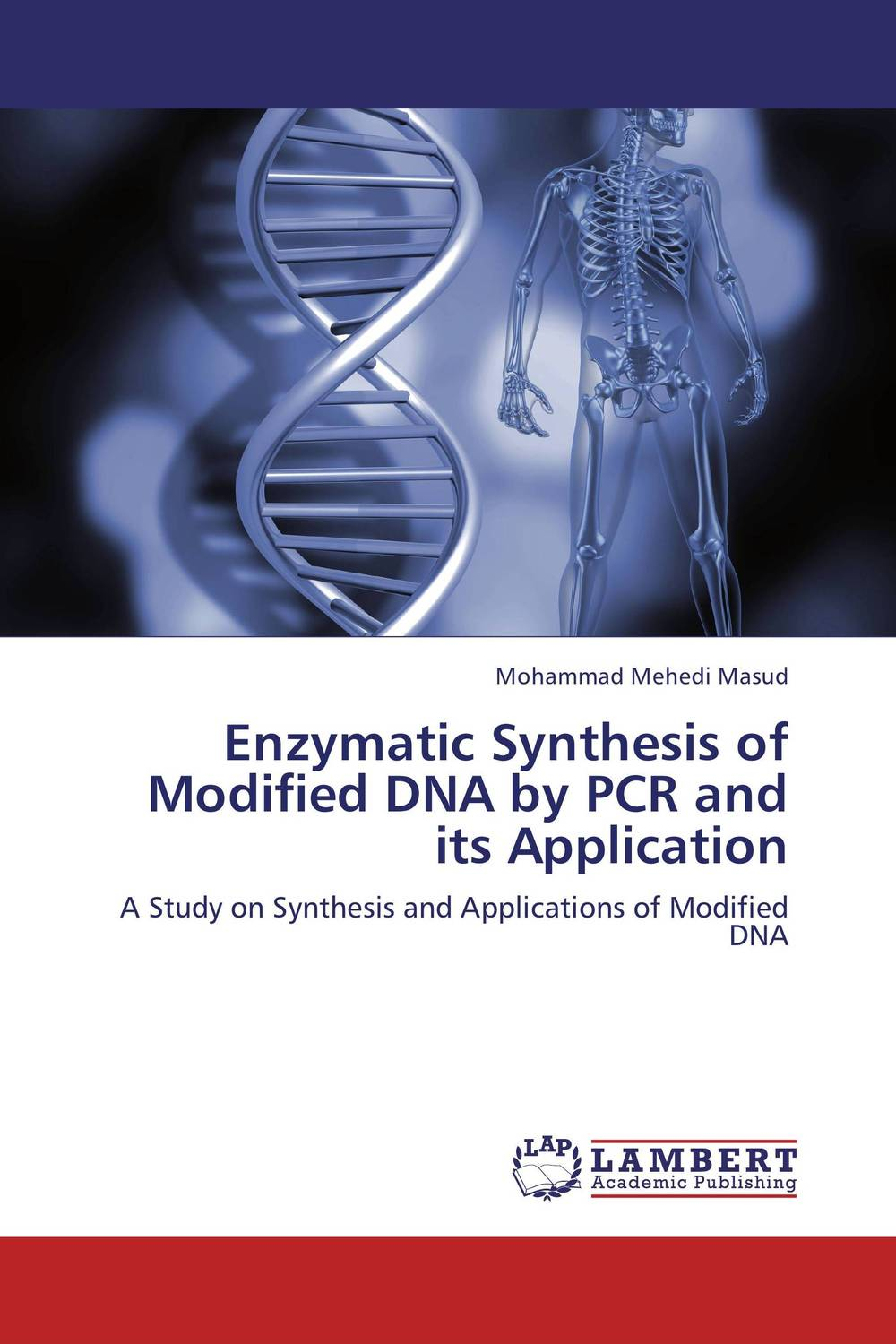 Enzymatic Synthesis of Modified DNA by PCR and its Application modified pnas synthesis and interaction studies with dna
