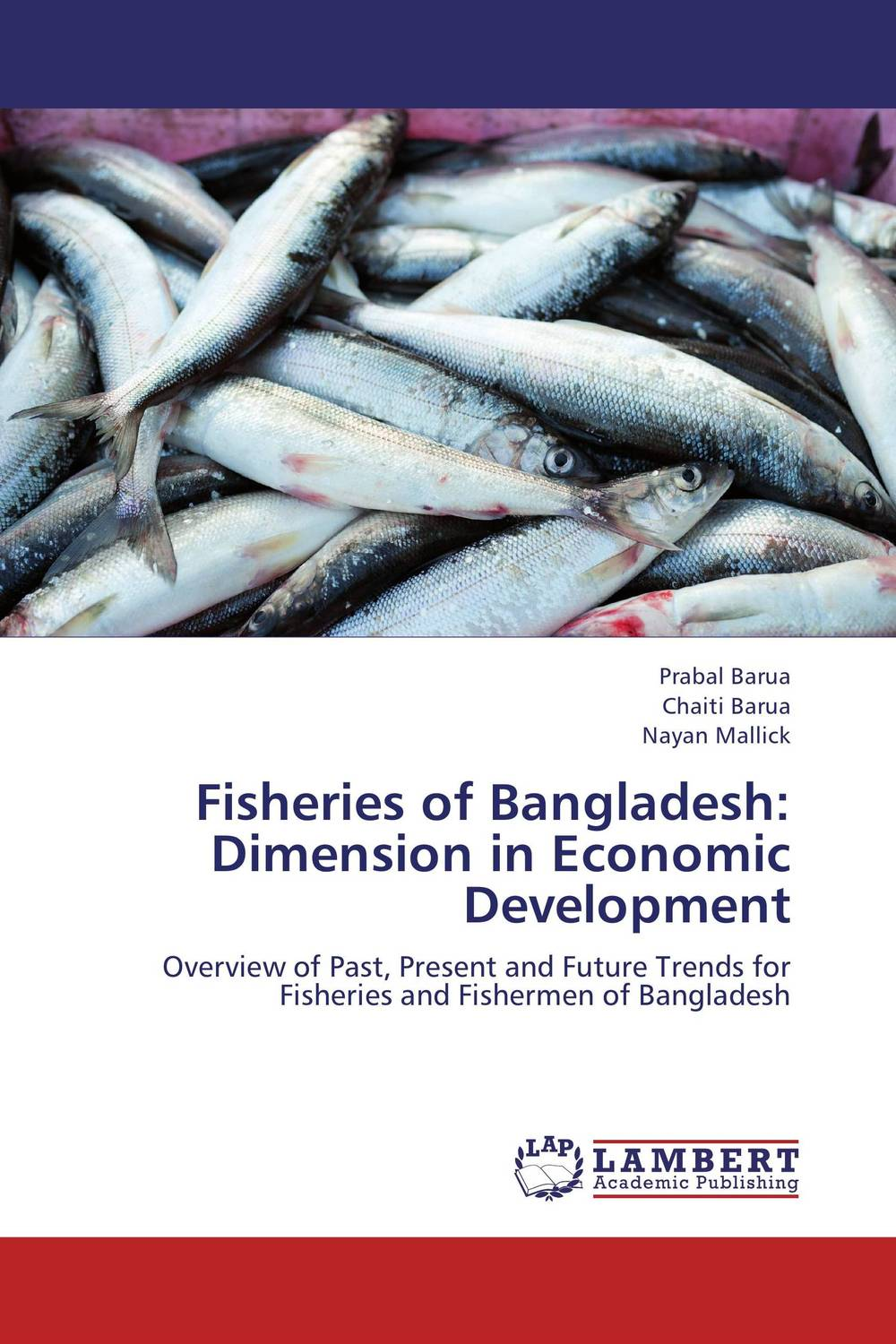 Fisheries of Bangladesh: Dimension in Economic Development institutional analysis of fisheries co management