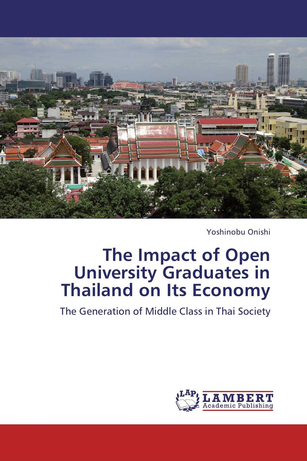 The Impact of Open University Graduates in Thailand on Its Economy external efficiency of university education in kenyan universities